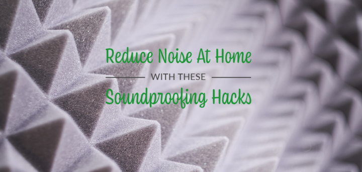 Reduce Noise at Home With These Easy Soundproofing Hacks