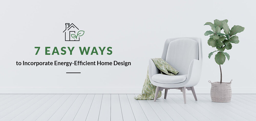 Energy-Efficient Home Ideas