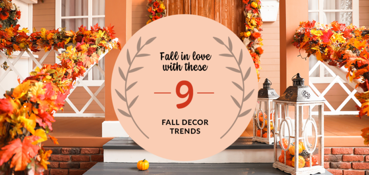 Fall in Love with These 9 Fall Decor Trends