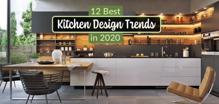 12 Best Kitchen Design Trends in 2020