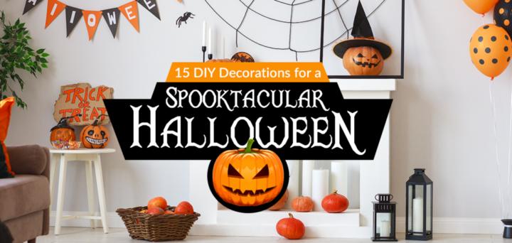 15 DIY Decor Ideas for a Spooktacular Halloween