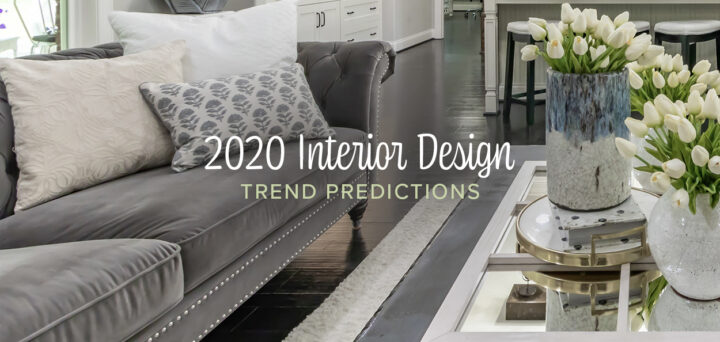 2020 Interior Design Trend Predictions