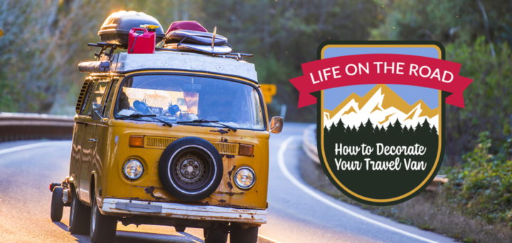 Life on the Road: How to Decorate Your Travel Van