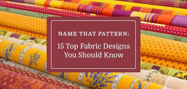 Name That Pattern: 15 Top Fabric Designs You Should Know