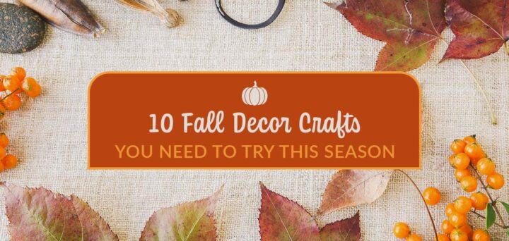 Fall decor crafts